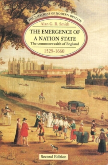 The Emergence of a Nation State : The Commonwealth of England 1529-1660, Paperback Book
