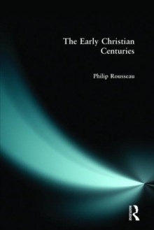 The Early Christian Centuries, Paperback Book