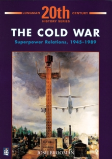 Cold War : Superpower Relations, 1945-1989, Paperback Book