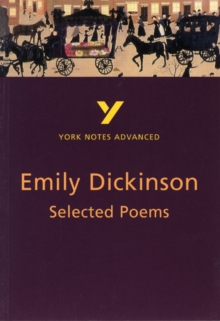 Selected Poems of Emily Dickinson: York Notes Advanced, Paperback Book