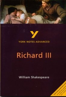 Richard III: York Notes Advanced, Paperback Book