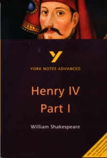 "York Notes on William Shakespeare's ""King Henry IV, Part I"", Paperback Book"