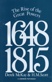 The Rise of the Great Powers, 1648-1815, Paperback Book