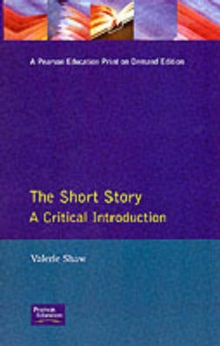 The Short Story : A Critical Introduction, Paperback Book