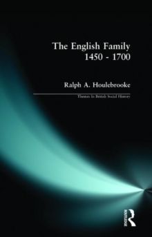 The English Family, 1450-1700, Paperback Book