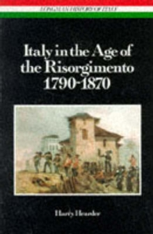 Italy in the Age of the Risorgimento 1790 - 1870 : volume six, Paperback Book