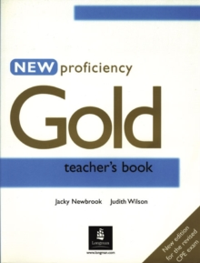 New Proficiency Gold Teacher's Book, Paperback Book