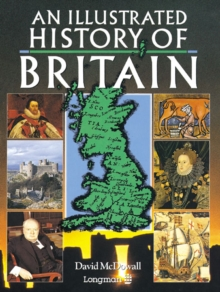 An Illustrated History of Britain, Paperback Book