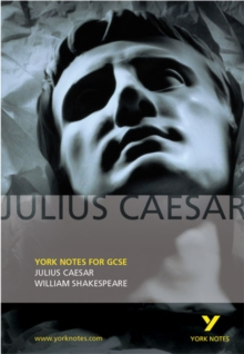 Julius Caesar: York Notes for GCSE, Paperback Book
