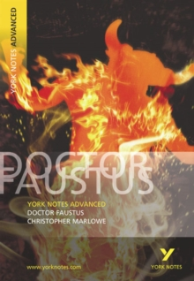 "York Notes Advanced on ""Dr.Faustus"" by Christopher Marlowe, Paperback Book"