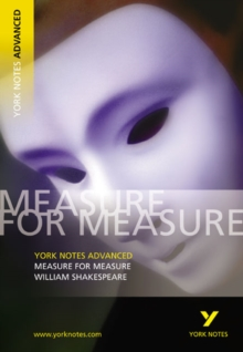 Measure for Measure: York Notes Advanced : Notes, Paperback Book