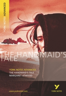 The Handmaid's Tale: York Notes Advanced, Paperback Book