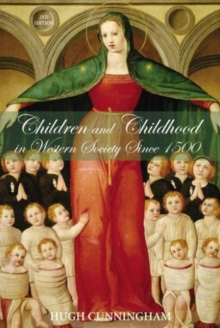 Children and Childhood in Western Society Since 1500, Paperback Book