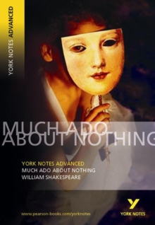 Much Ado About Nothing: York Notes Advanced, Paperback Book
