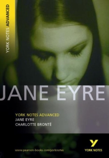 Jane Eyre: York Notes Advanced, Paperback Book