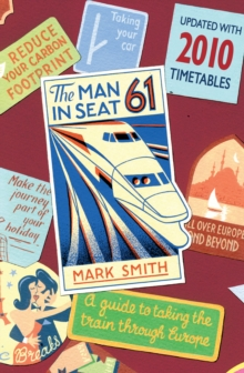 Man in Seat 61, Paperback Book