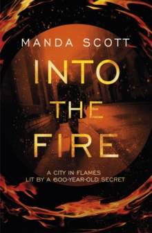 Into The Fire, Hardback Book
