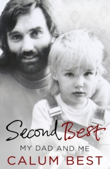Second Best : My Dad and Me, Hardback Book