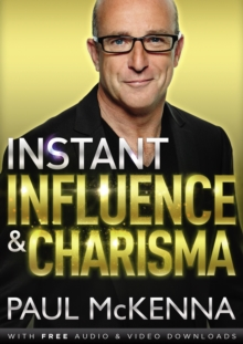 Instant Influence and Charisma, Paperback Book