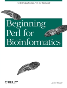 Beginning Perl for Bioinformatics, Paperback Book