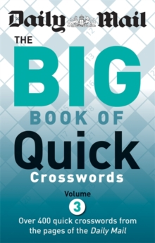 Daily Mail: Big Book of Quick Crosswords 3, Paperback Book