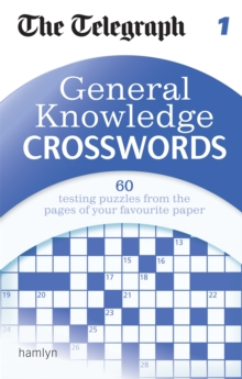 The Telegraph: General Knowledge Crosswords 1, Paperback Book