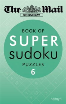 The Mail on Sunday: Super Sudoku 6, Paperback Book
