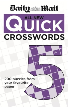 The Daily Mail: All New Quick Crosswords 5, Paperback Book