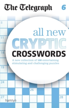 The Telegraph All New Cryptic Crosswords 6, Paperback Book