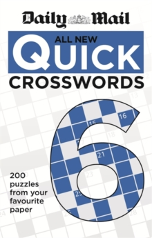 Daily Mail All New Quick Crosswords 6, Paperback Book
