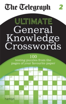 The Telegraph : Ultimate General Knowledge Crosswords, Paperback Book