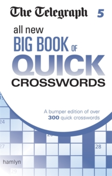 The Telegraph: All New Big Book of Quick Crosswords 5, Paperback Book