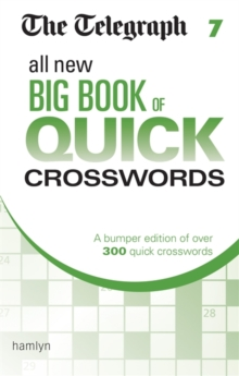 The Telegraph All New Big Book of Quick Crosswords 7, Paperback Book