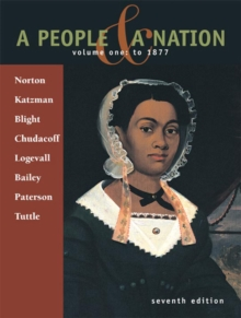 A People & A Nation : Volume 1: To 1877, Paperback Book