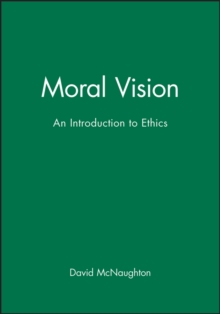 Moral Visions : Introduction to Metaethics, Paperback Book