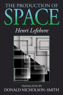 The Production of Space, Paperback Book