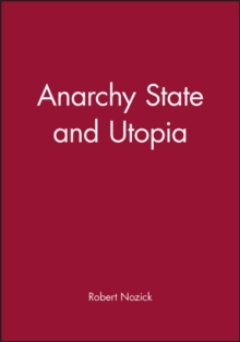 Anarchy, State and Utopia, Paperback Book