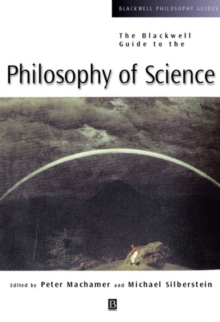 The Blackwell Guide to the Philosophy of Science, Paperback Book