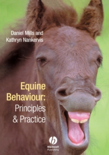 Equine Behaviour - Principles and Practice, Paperback Book