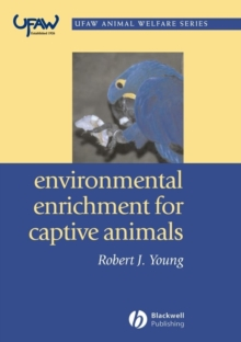 Environmental Enrichment for Captive Animals, Paperback Book