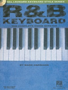 R&B Keyboard - The Complete Guide, Paperback Book