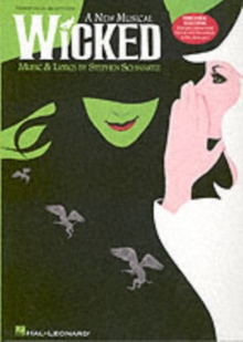 Wicked : Piano/vocal Selections, Paperback Book