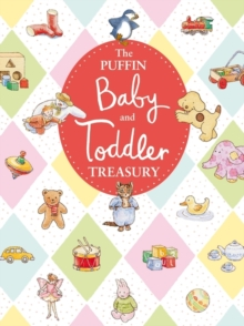 The Puffin Baby and Toddler Treasury, Hardback Book