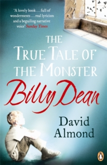 The True Tale of the Monster Billy Dean, Paperback Book