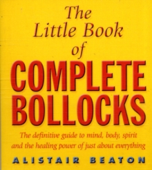 The Little Book of Complete Bollocks, Paperback Book