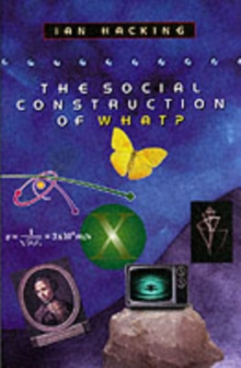 The Social Construction of What?, Paperback Book