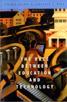 The Race Between Education and Technology, Paperback Book