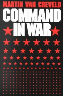 Command in War, Paperback Book