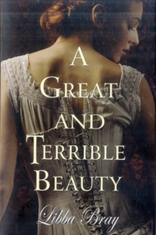A Great and Terrible Beauty: Book 2 of 3 a supernatural historical drama, Paperback Book