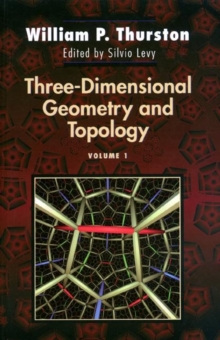 Three-Dimensional Geometry and Topology, Volume 1, Hardback Book
